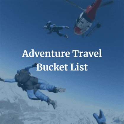 Adventure Travel Bucket List