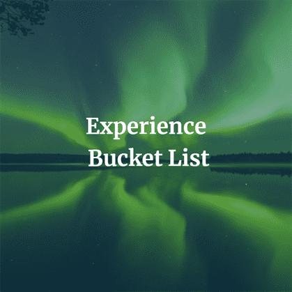 Experience Bucket List